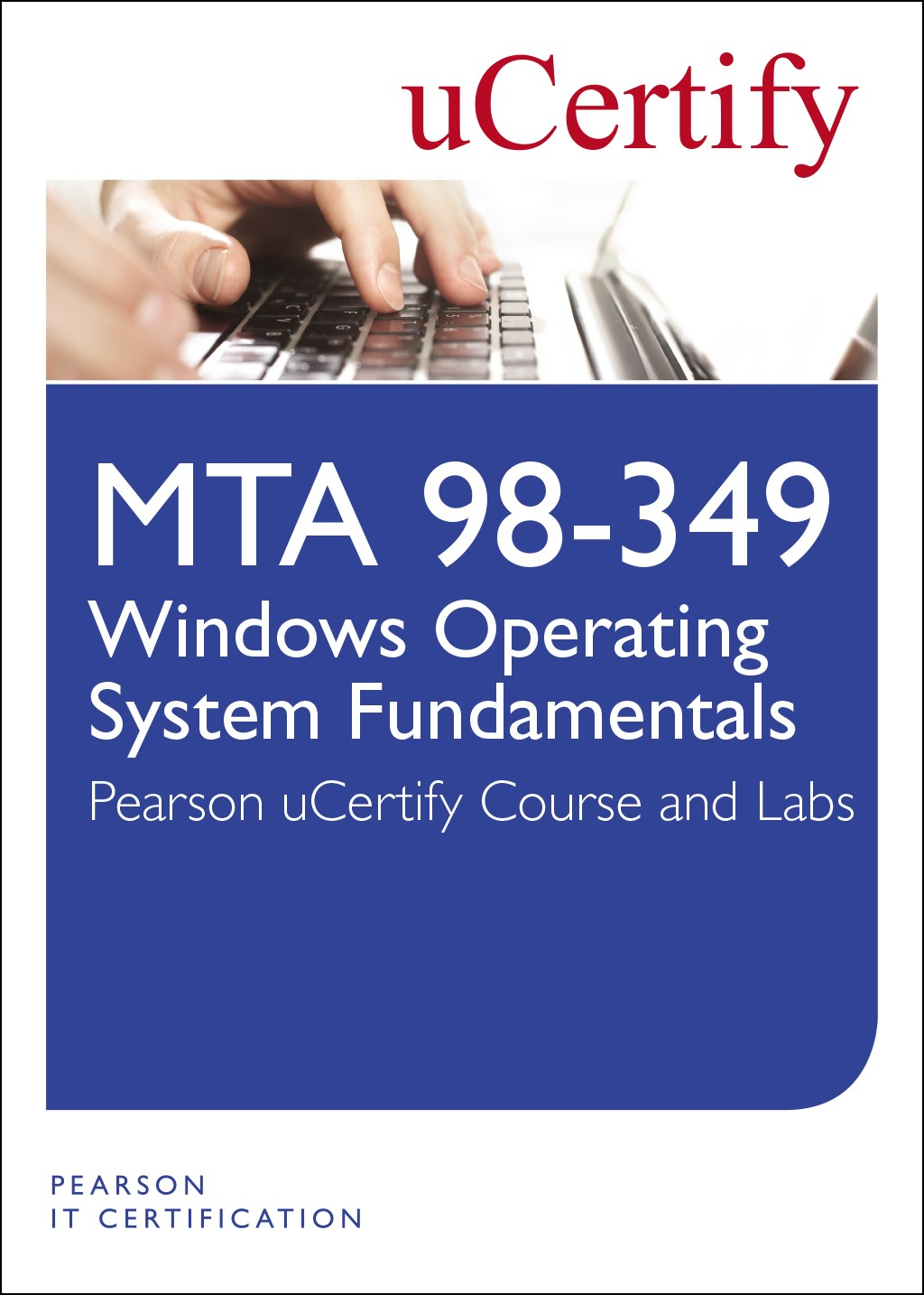 Mta 98 349 windows operating system fundamentals ucertify course mta 98 349 windows operating system fundamentals ucertify course and lab 1betcityfo Gallery