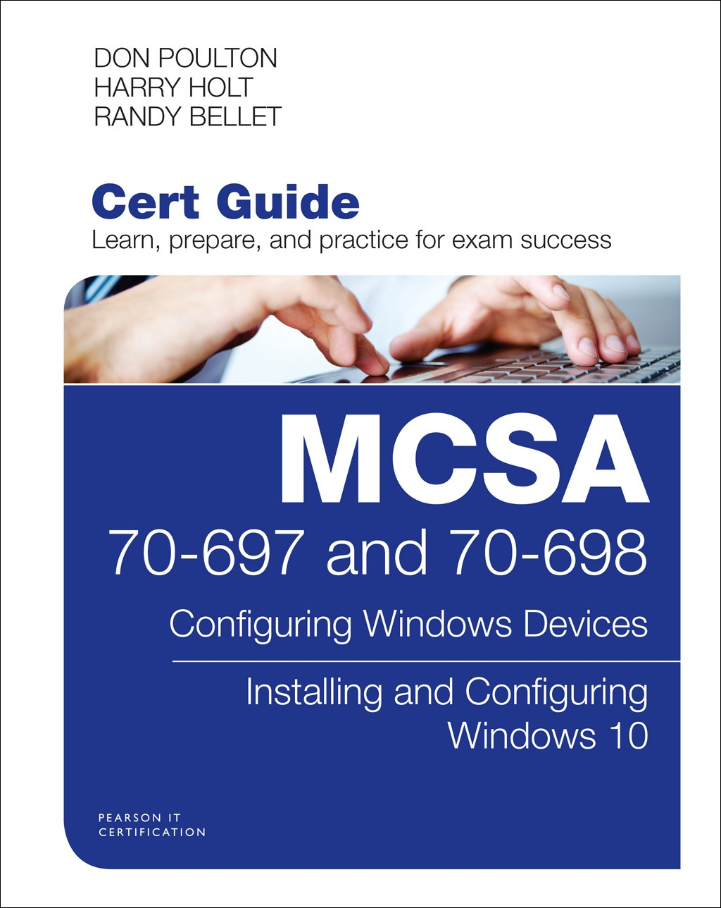 MCSA 70-697 and 70-698 Cert Guide: Configuring Windows Devices