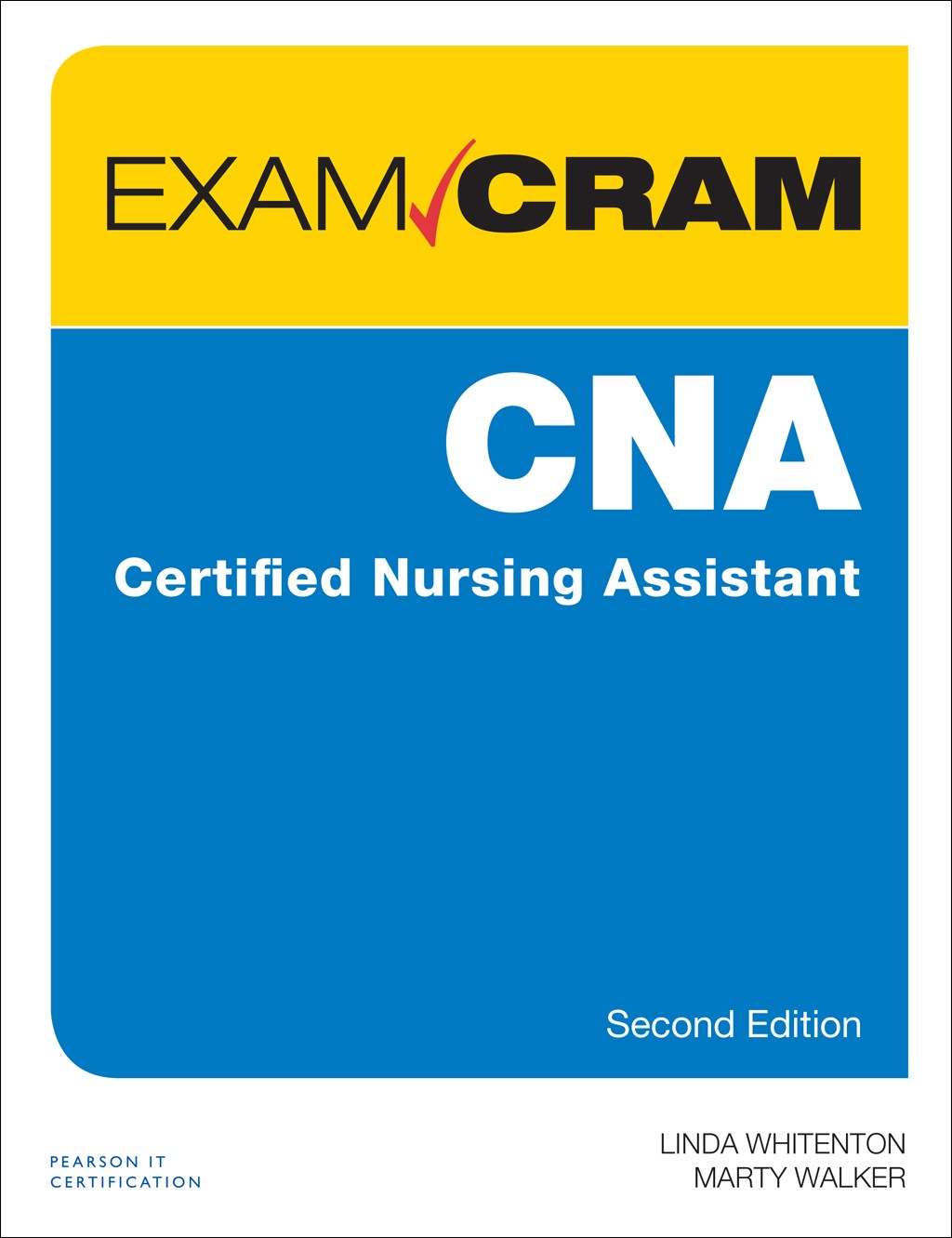 Cna Certified Nursing Assistant Exam Cram 2nd Edition Pearson It