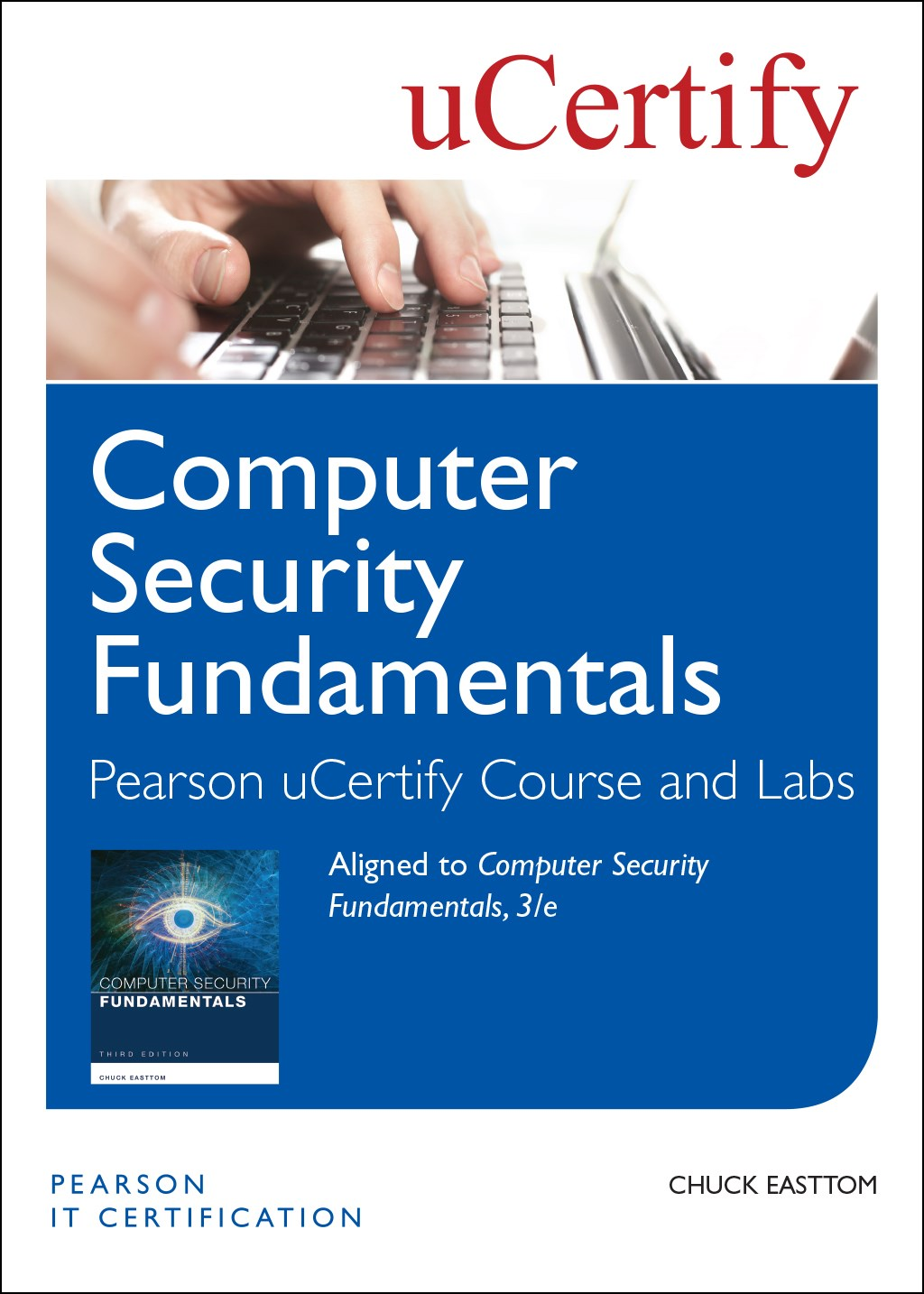 Computer Security Fundamentals Pearson uCertify Course and Labs Access Card