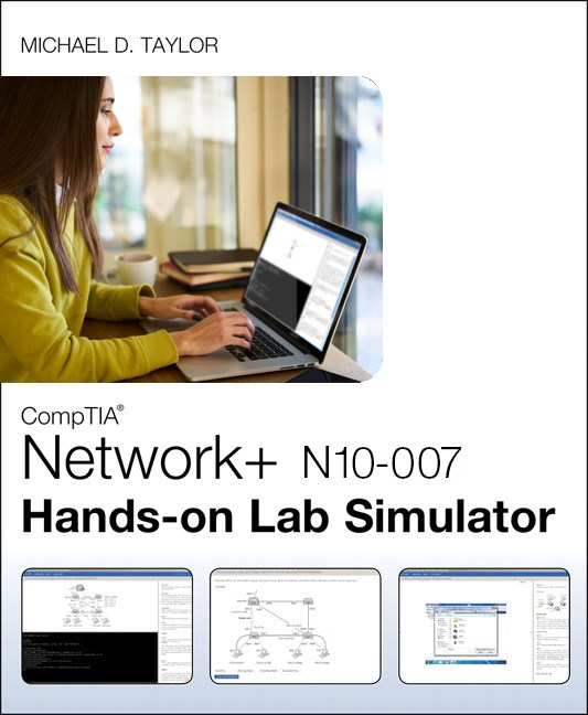 CompTIA Network+ N10-007 Hands-on Lab Simulator | Pearson IT