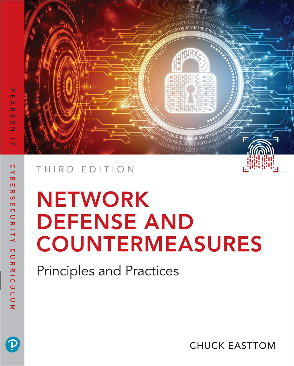 Network Defense and Countermeasures: Principles and Practices, 3rd Edition