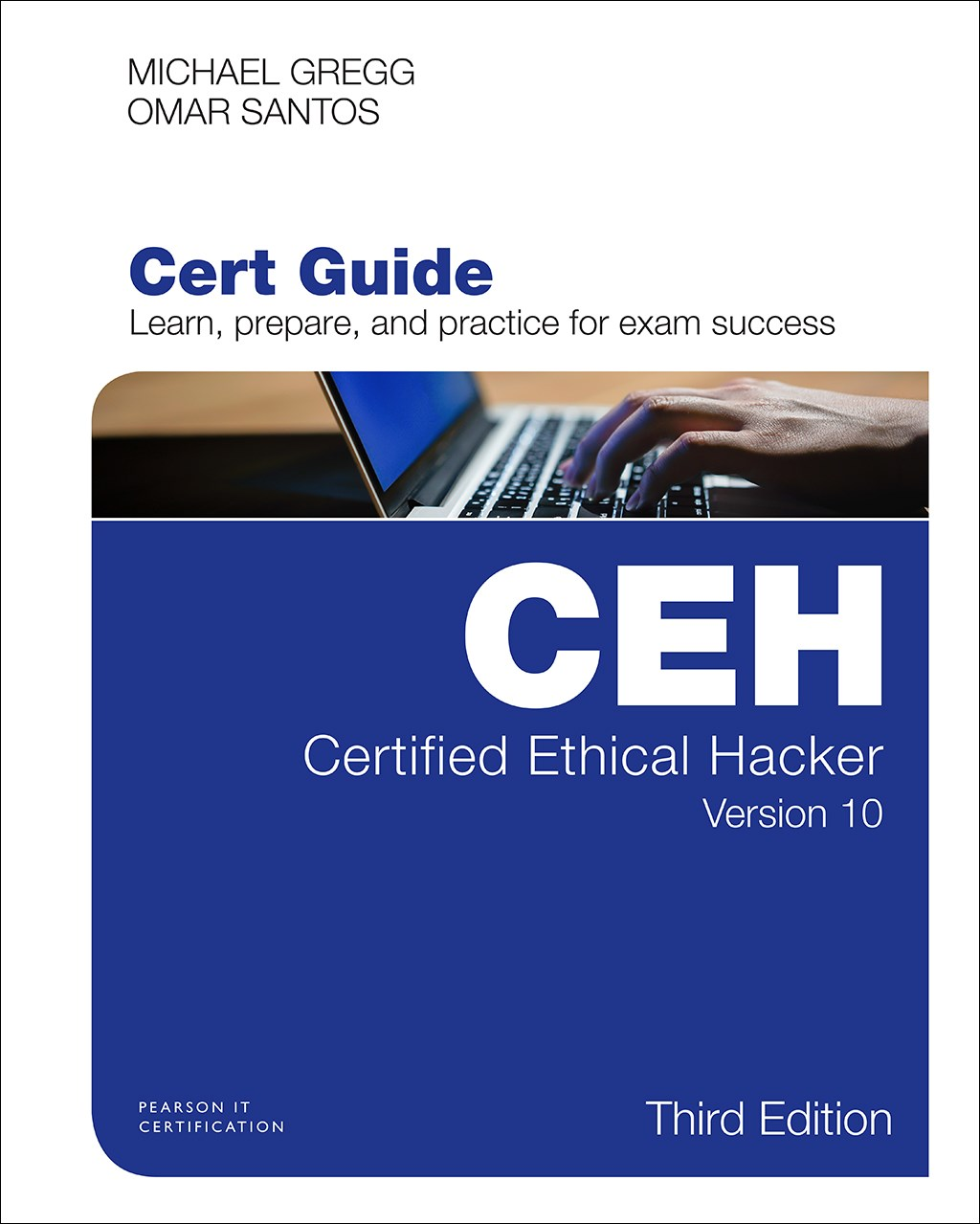 Certified Ethical Hacker (CEH) Version 10 Cert Guide, 3rd Edition