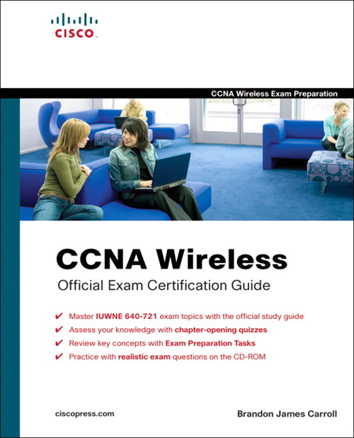 CCNA Wireless Official Exam Certification Guide (CCNA IUWNE 640-721)