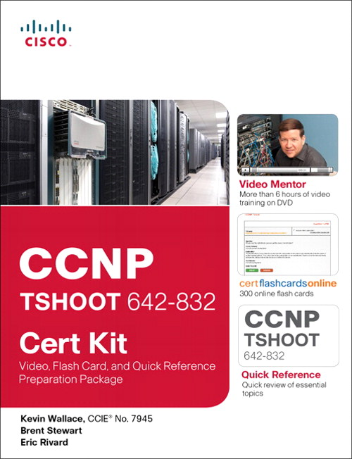 CCNP TSHOOT 642-832 Cert Kit: Video, Flash Card, and Quick Reference Preparation Package