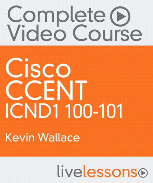 CCENT ICND1 100-101 Complete Video Course