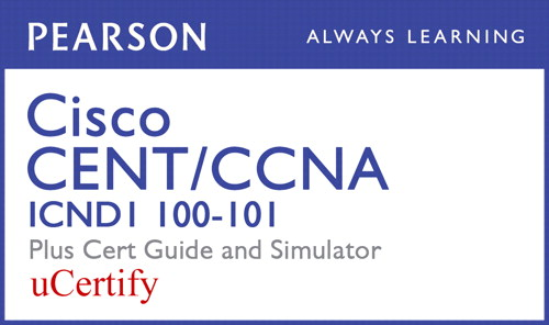 Cisco CCENT/CCNA ICND1 100-101 Pearson uCertify Course, Cert Guide, and Simulator Bundle