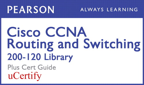 CCNA R&S 200-120 Pearson uCertify Course and Textbook Bundle