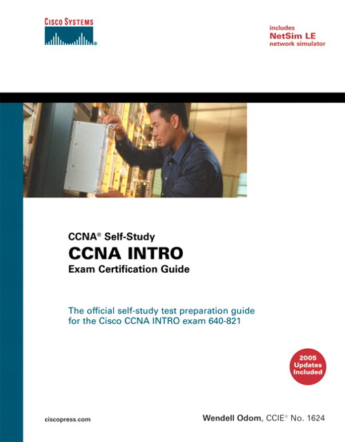 CCNA INTRO Exam Certification Guide (CCNA Self-Study, 640-821, 640-801)