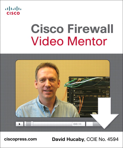 Cisco Firewall Video Mentor (Video Learning), Downloadable Version