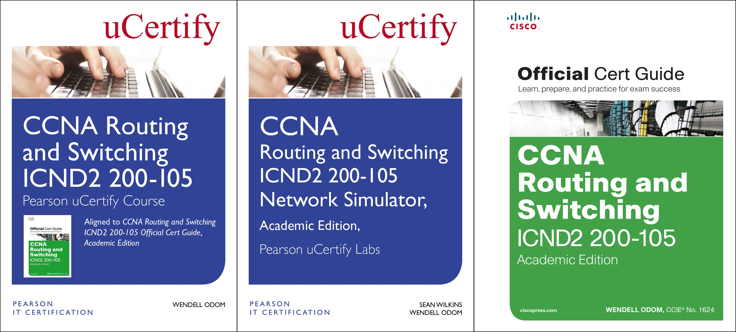 CCNA Routing and Switching ICND2 200-105 Pearson uCertify Course, Network Simulator, and Textbook Academic Edition Bundle