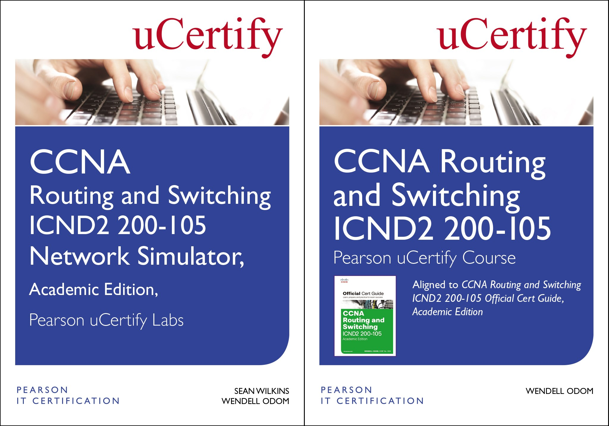 CCNA Routing and Switching ICND2 200-105 Pearson uCertify Course and Network Simulator Academic Edition Bundle