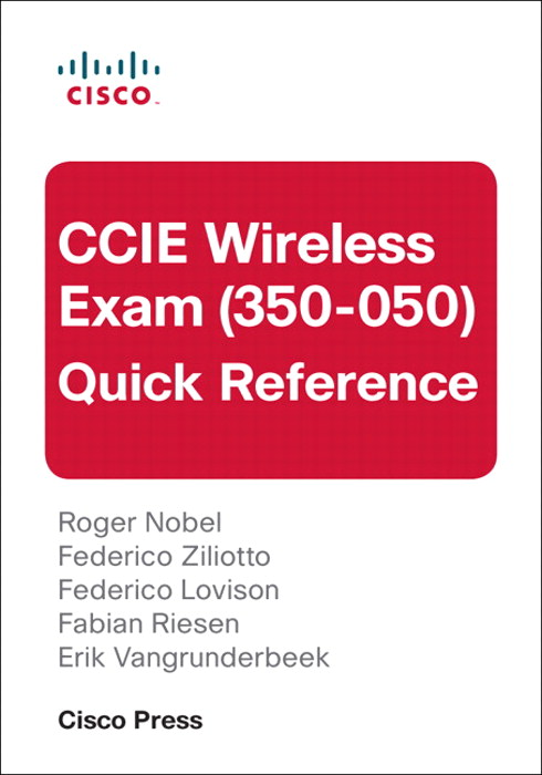 CCIE Wireless Exam (350-050) Quick Reference