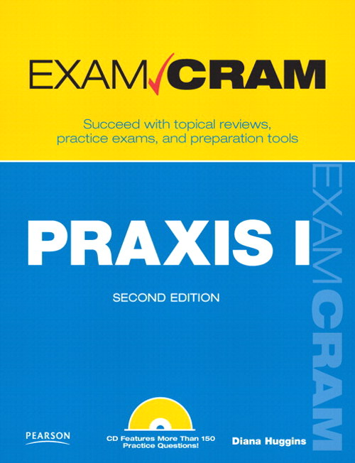PRAXIS I Exam Cram,, 2nd Edition