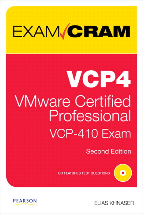 VCP4 Exam Cram: VMware Certified Professional, 2nd Edition
