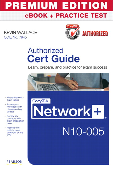 CompTIA Network+ N10-005 Cert Guide, Premium Edition eBook and Practice Test