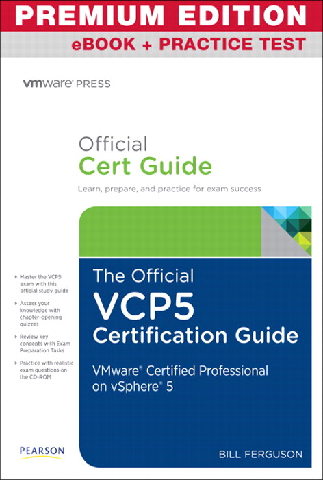 Official VCP5 Certification Guide, Premium Edition eBook and Practice Test, The
