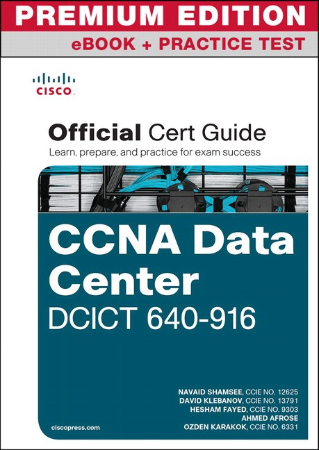 CCNA Data Center DCICT 640-916 Official Cert Guide Premium Edition eBook and Practice Test