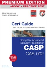 CompTIA Advanced Security Practitioner (CASP) CAS-002 Cert Guide Premium Edition and Practice Test