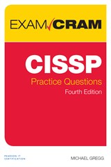 CISSP Practice Questions Exam Cram Premium Edition and Practice Tests, 4th Edition
