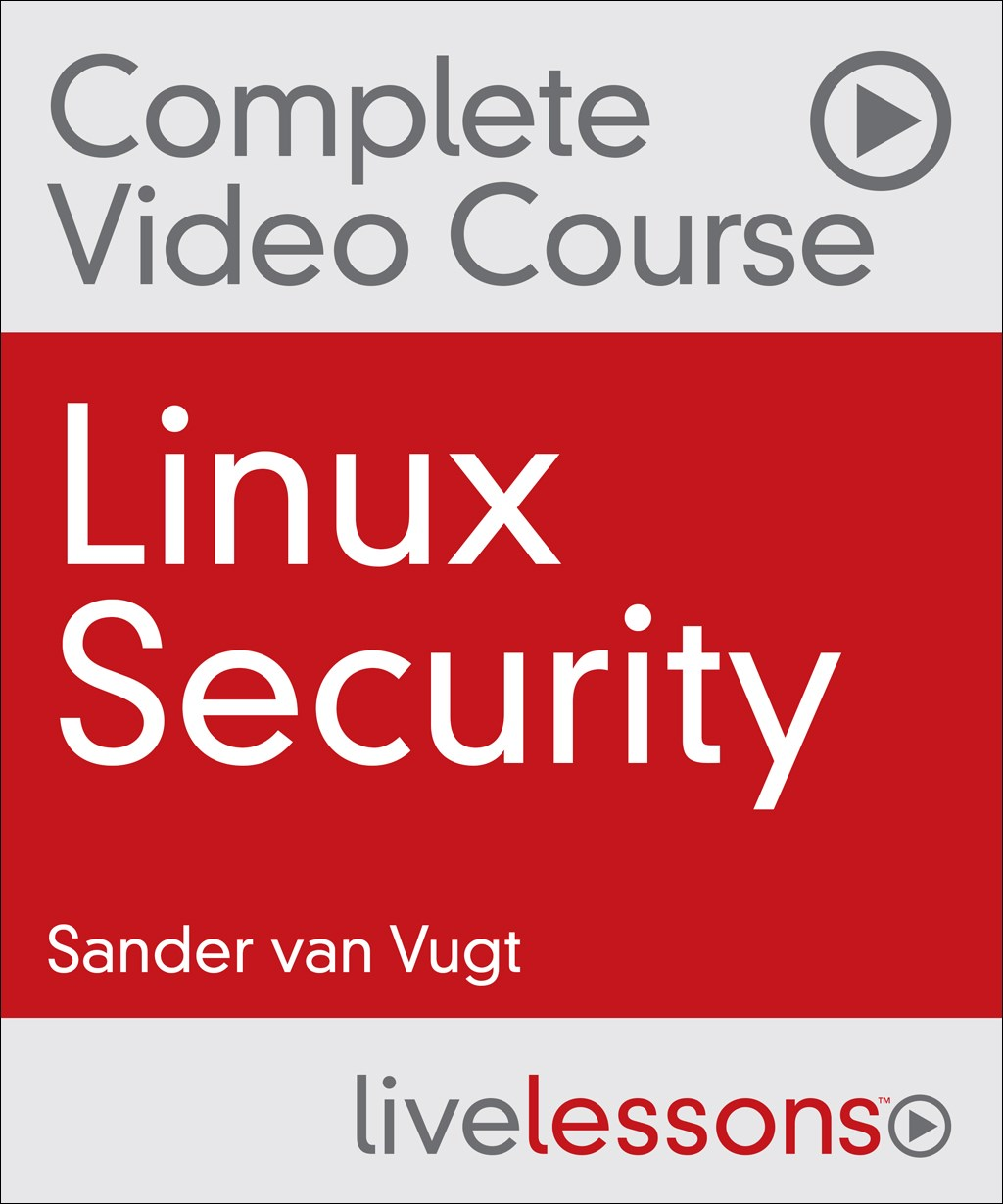 Linux Security Complete Video Course