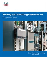 Routing and Switching Essentials v6 Companion Guide