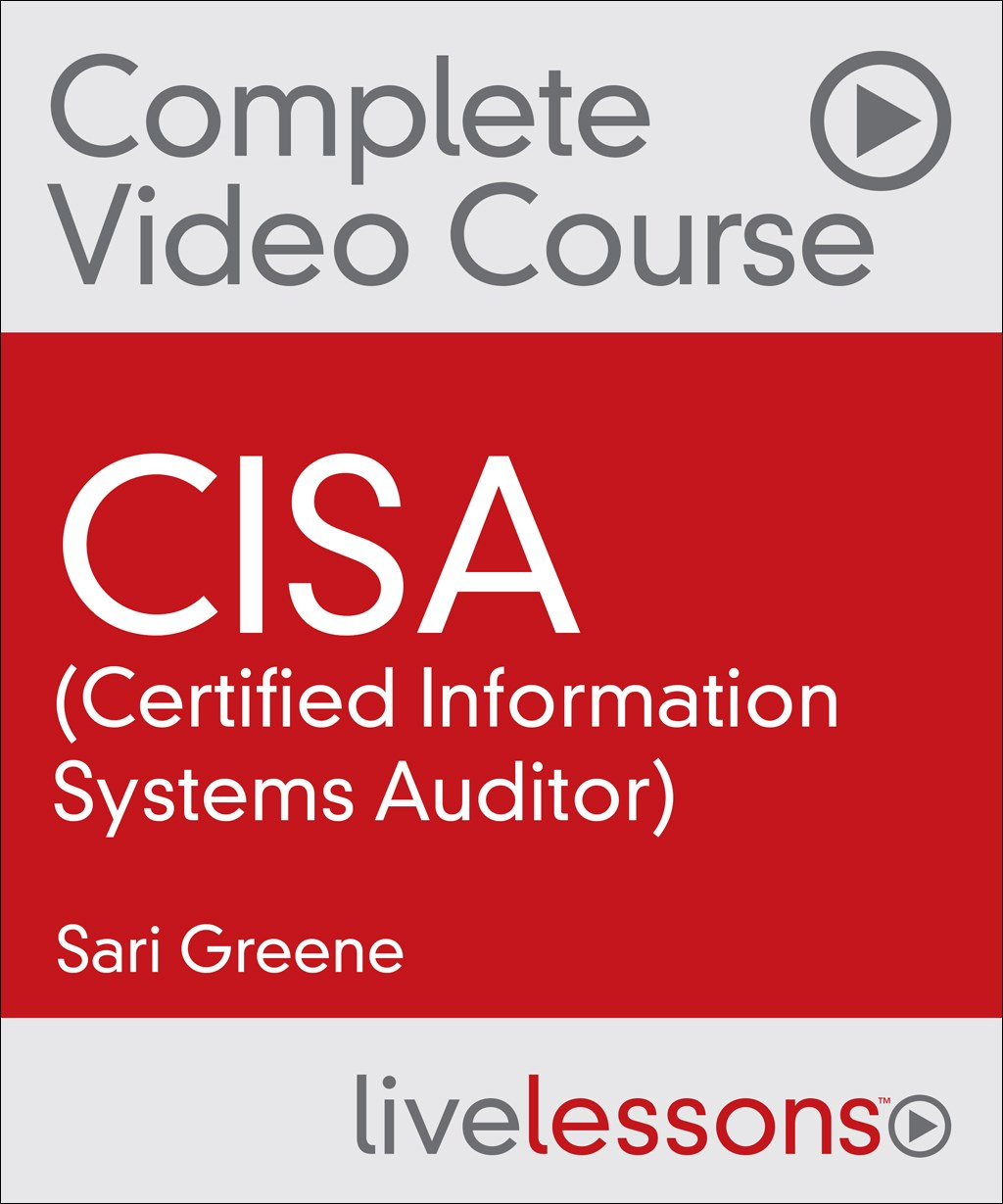 CISA (Certified Information Systems Auditor) Complete Video Course and Practice Test