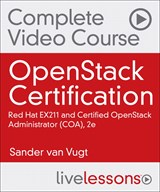 OpenStack Certification Complete Video Course