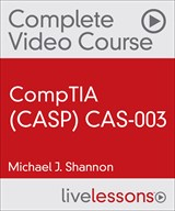 CompTIA Advanced Security Practitioner (CASP) CAS-003 Complete Video Course and Practice Test