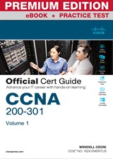 CCNA 200-301 Official Cert Guide, Volume 1 Premium Edition eBook and Practice Test
