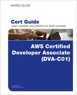 AWS Certified Developer - Associate (DVA-C01) Cert Guide