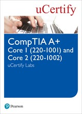 CompTIA A+ Core 220-1001 and Core 220-1002 uCertify Labs Access Code Card, 5th Edition