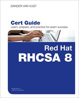 Red Hat RHCSA 8 Cert Guide: EX200
