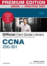CCNA 200-301 Official Cert Guide Library Premium Edition eBook and Practice Test