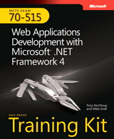 Self-Paced Training Kit (Exam 70-515) Web Applications Development with Microsoft .NET Framework 4 (MCTS)