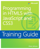 Training Guide Programming in HTML5 with JavaScript and CSS3 (MCSD)