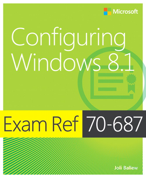 Exam Ref 70-687 Configuring Windows 8.1 (MCSA)