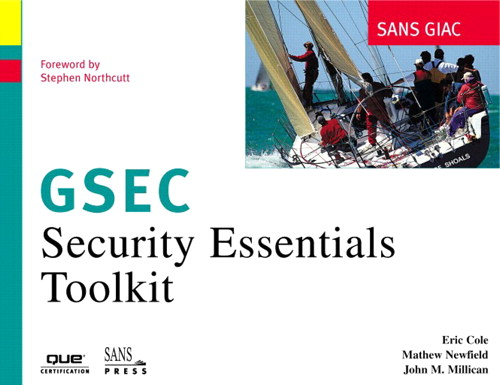 SANS GIAC Certification: Security Essentials Toolkit (GSEC)