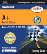 A+ Certification Training Guide (Exams 220-221, 220-222), 4th Edition