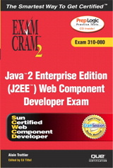 Java 2 Enterprise Edition (J2EE) Web Component Developer Exam Cram 2 (Exam Cram 310-080)
