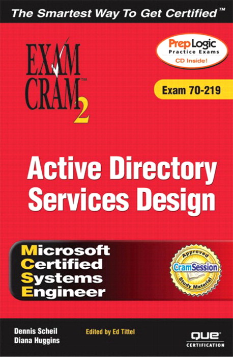 MCSE Windows 2000 Active Directory Services Design Exam Cram 2 (Exam Cram 70-219)