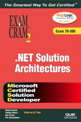MCSD Analyzing Requirements and Defining .NET Solution Architectures Exam Cram 2 (Exam 70-300)