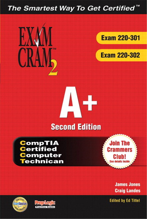 A+ Certification Exam Cram 2 (Exam Cram 220-301, Exam Cram 220-302), 2nd Edition