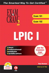 LPIC I Exam Cram 2: Linux Professional Institute Certification Exams 101 and 102
