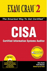 CISA Exam Cram: Certified Information Systems Auditor