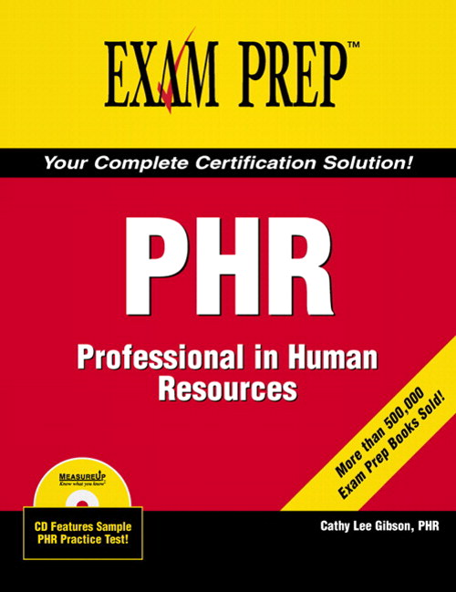 PHR Exam Prep: Professional in Human Resources
