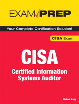 CISA Exam Prep: Certified Information Systems Auditor