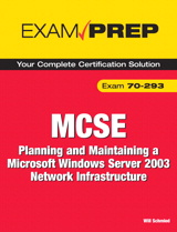 MCSE 70-293 Exam Prep: Planning and Maintaining a Microsoft Windows Server 2003 Network Infrastructure, 2nd Edition