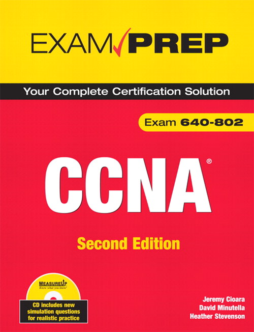 CCNA Exam Prep (Exam 640-802), 2nd Edition