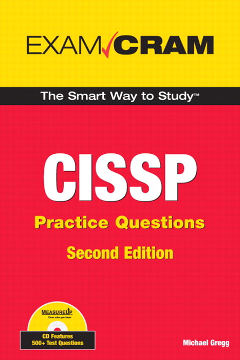 CISSP Practice Questions Exam Cram, 2nd Edition